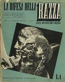 """""""La Difesa Della Razza"""" übersetzt: """"Die Verteidigung der Rasse"""""""