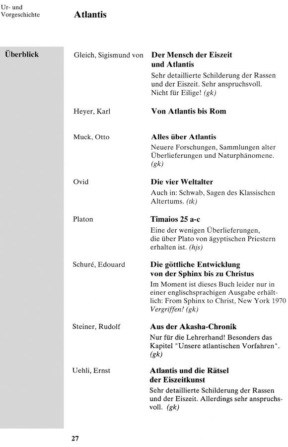 """""""Literatur und Fundstellen zum Geschichtsunterricht in der Mittelstufe an Waldorfschulen"""", Hans-Jürgen Schumacher, Gabriele Kühne; Manusskriptdruck der Pädagogogischen Forschungsstelle beim Bund der Freien Waldorfschulen, Abt. Kassel, 1995"""