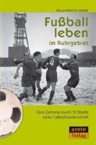 Fußball leben im Ruhrgebiet