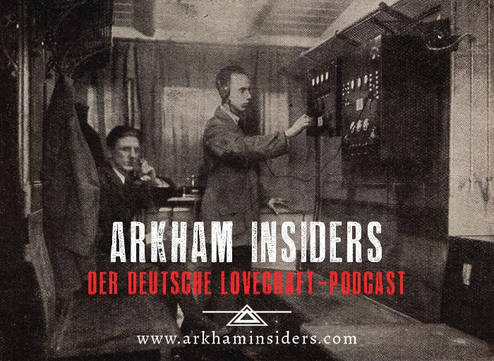 Ein Podcast, den man nicht verpassen sollte, wenn man Science Horror mag! (Foto: Arkham Insiders)