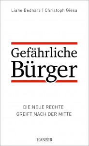 BednarzGiesa_GefaehrlicheBuerger_P04.indd