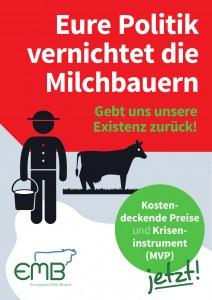 Poster_Eure_Politik_vernichtet_die_Milchbauern_DE