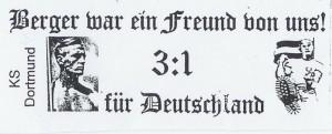 """""""Berger war ein Freund von uns - 3:1 für Deutschland"""", stand auf einem Sticker, der 2000 in Dortmund auftauchte. Bild: linksunten.indymedia.org"""