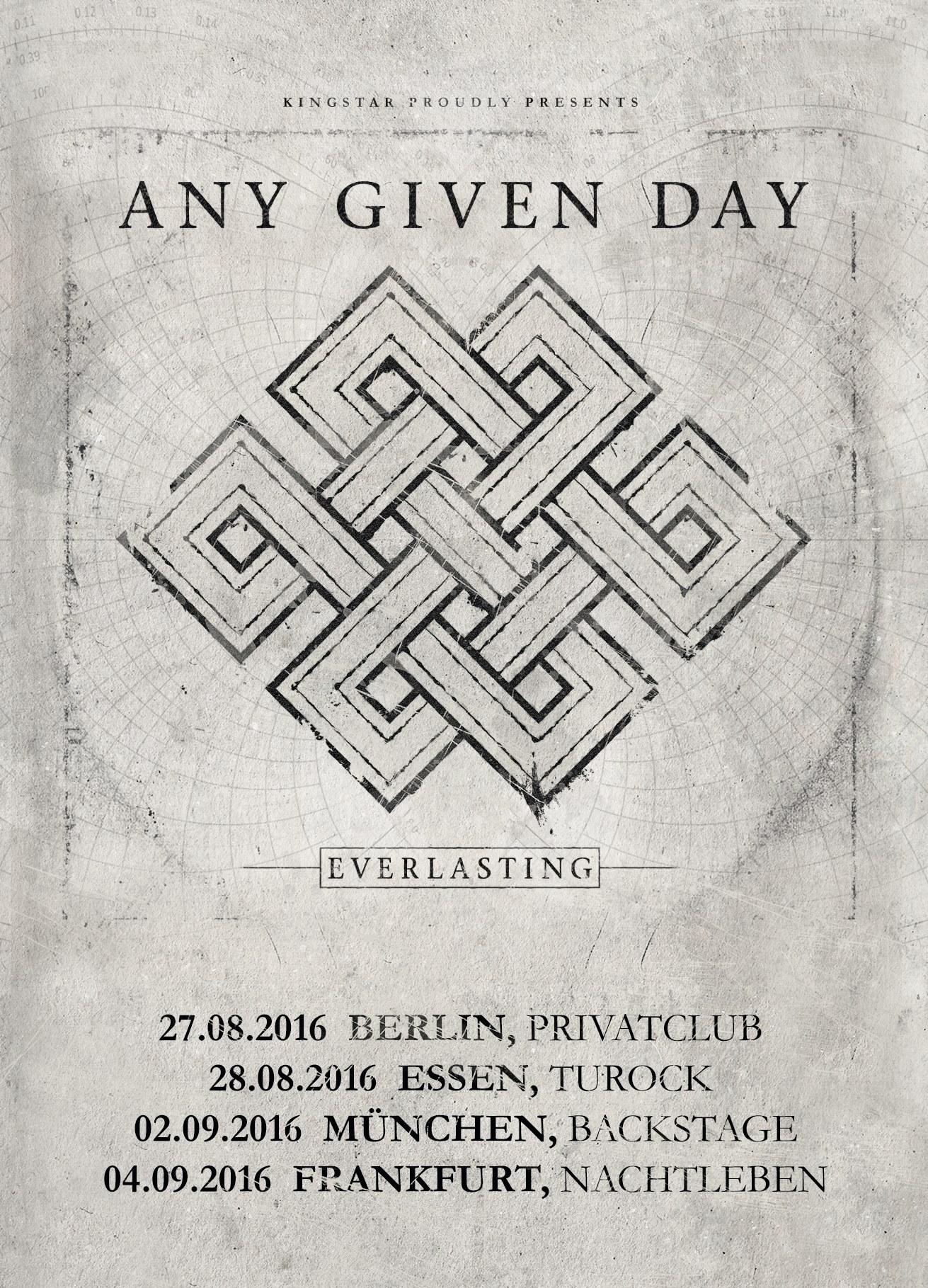 Any Given Day Everlasting Releasetour 2016 Führt Sie Nach Essen
