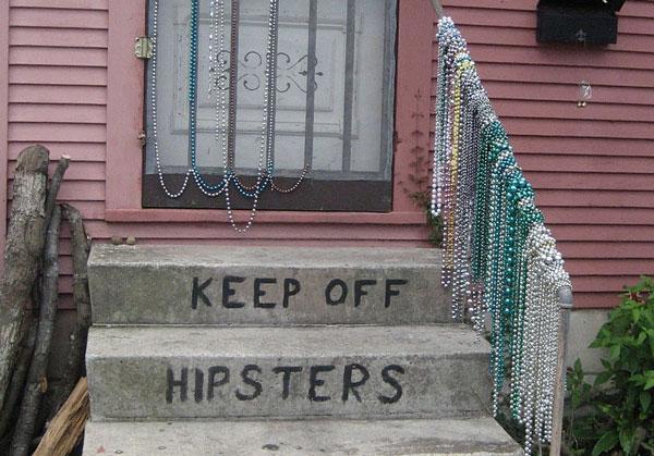 Hipster sind hier nicht erwünscht Foto: Infrogmation Lizenz: GNU