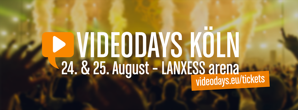 Videodays Am 24 25 August 2017 In Köln Ruhrbarone