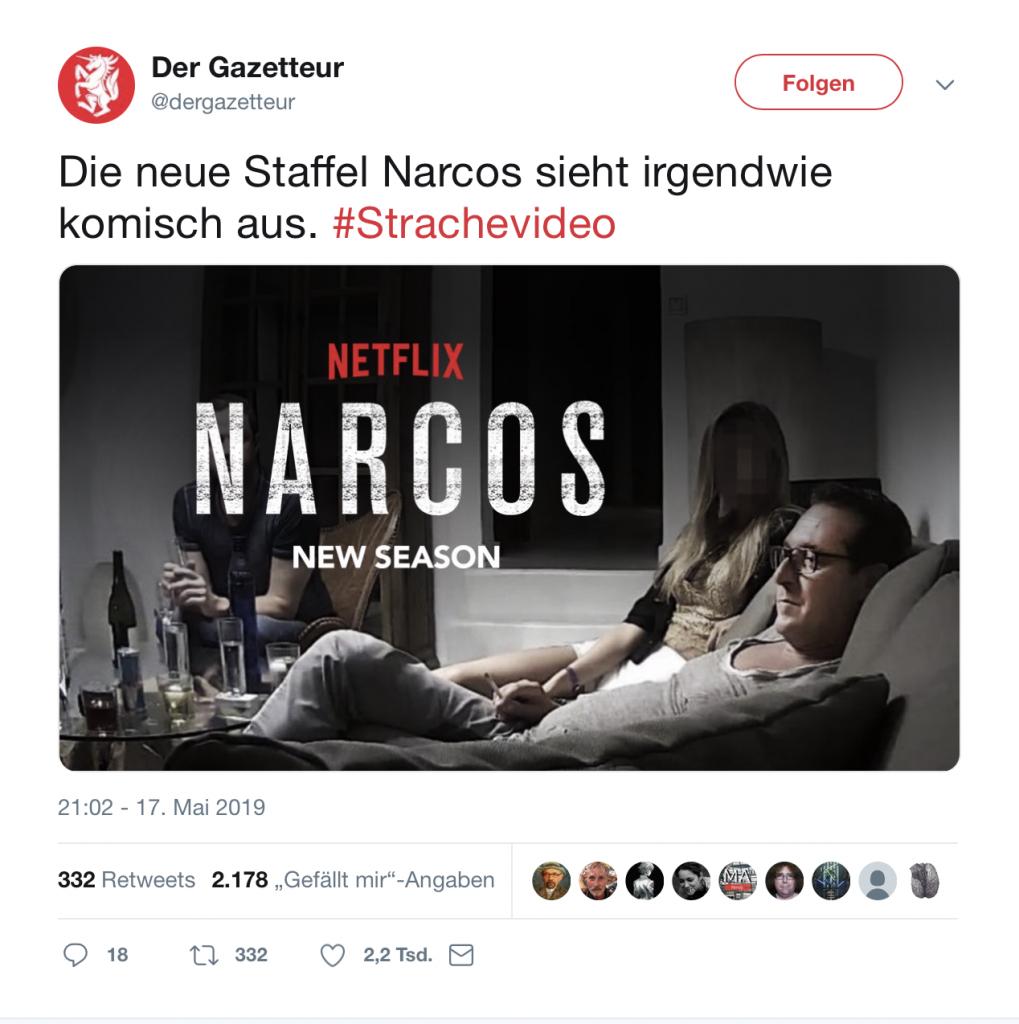Der Gazetteur: Strache goes NARCOS; Foto: Screenshot Twitter