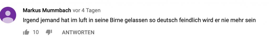 """""""Irgend jemand hat im Luft in seine Birne gelassen so deutsch feindlich wird er nie mehr sein"""""""
