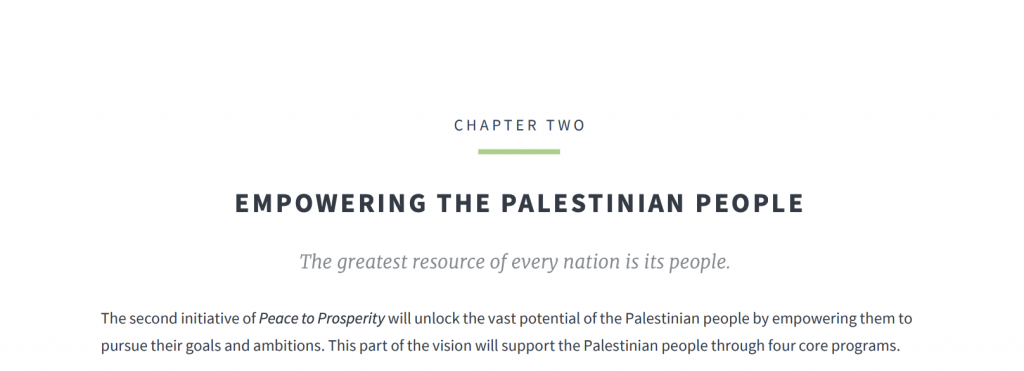 "Strengthening the Palestinian people: The greatest resource of any nation is its people; Screenshot ""Peace to Prosperity"""