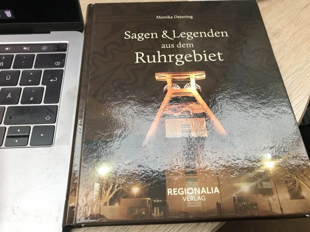 Grubengespenster, Hexen und Werwölfe: Sagen und Legenden aus dem Ruhrgebiet