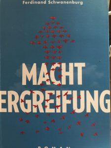 """""""MACHTERGREIFUNG"""" von Ferdinand Schwanenburg; Foto: Peter Ansmann"""