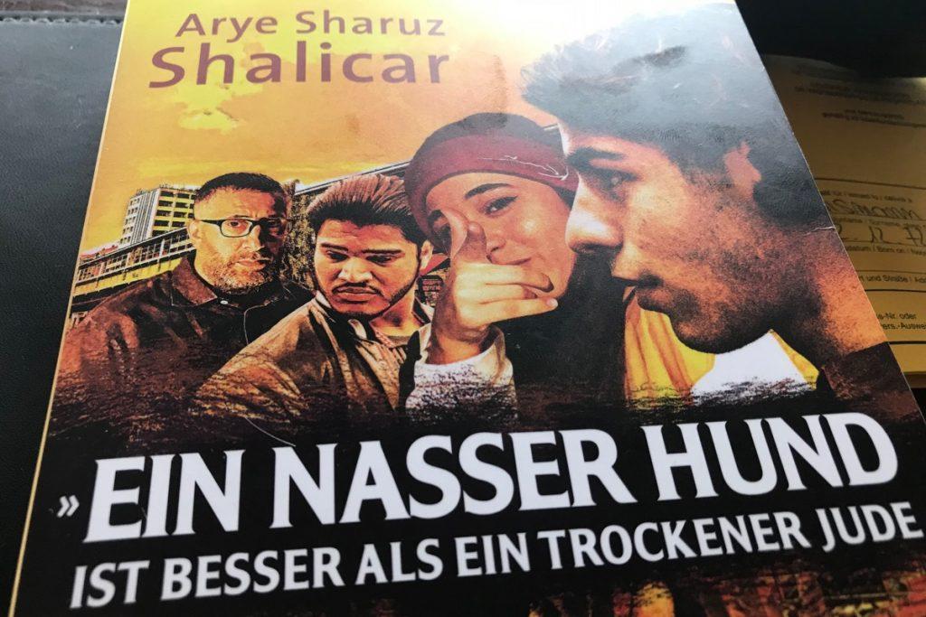 Neuauflage: Ein nasser Hund ist besser als ein trockener Jude von Arye Sharuz Shalicar